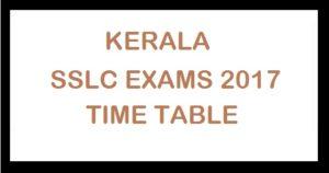 Kerala SSLC 2017 Time Table