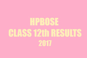 HPBOSE 12th Class Results 2017 declared at hpbose.org