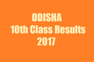 Odisha 10th Class Results 2017 declared at orissaresults.nic.in