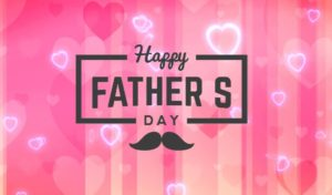 Happy Father's Day 2020 Images, Quotes, Wishes, Greetings, Cards and Whatsapp Status