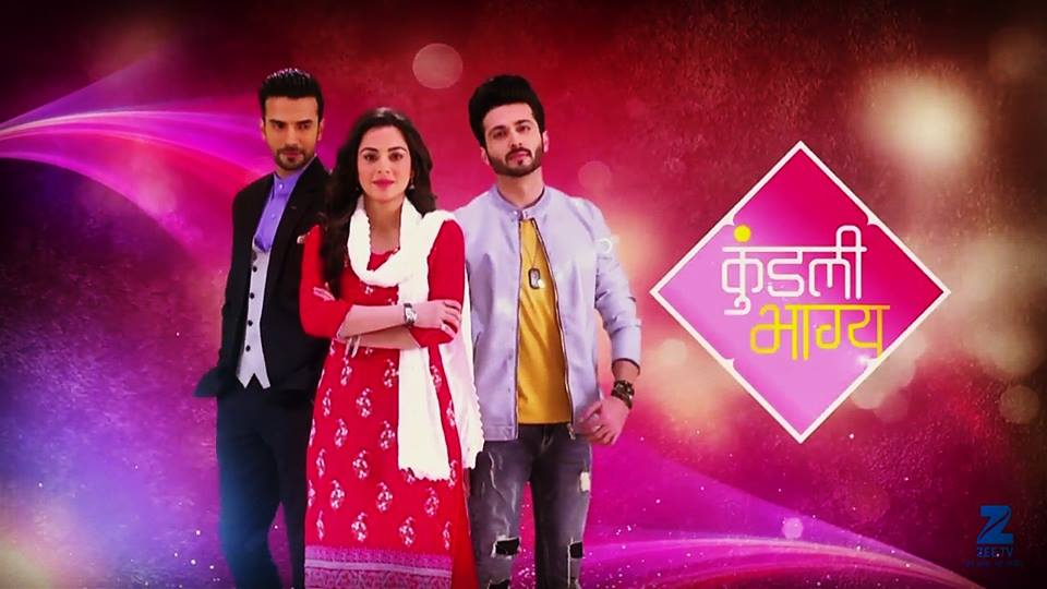 Zee TV Kundali Bhagya Serial Story, Cast, Promo, Timings and More