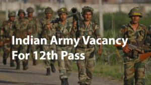 How To Apply To The Indian Army Vacancy For 12th Pass