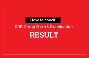 RRB Group D 2019 Result – How To Check Region Wise Result Online