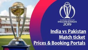 India vs Pakistan Cricket World Cup 2019 Tickets, Prices and Booking Portals