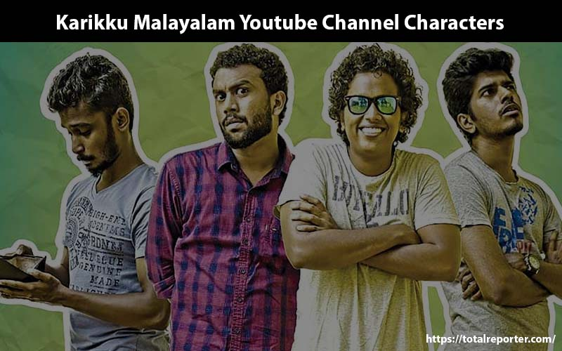 Karikku Malayalam Youtube Channel Character real names
