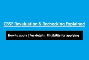 CBSE 10th Revaluation Process 2019 – Step by Step Guide