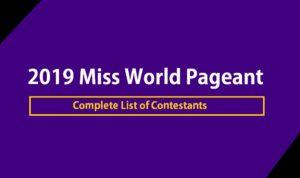 Miss World 2019 Contestants List