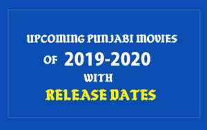 Upcoming Punjabi Movies 2019-20