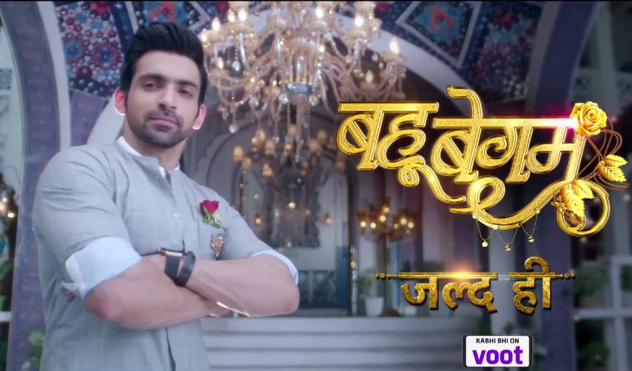 Colors TV Bahu Begum Cast, Crew, Start Date, Time and Details