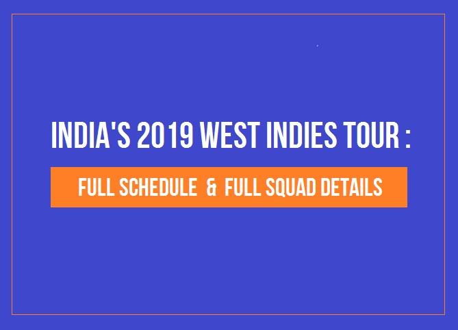 India's 2019 West Indies Tour