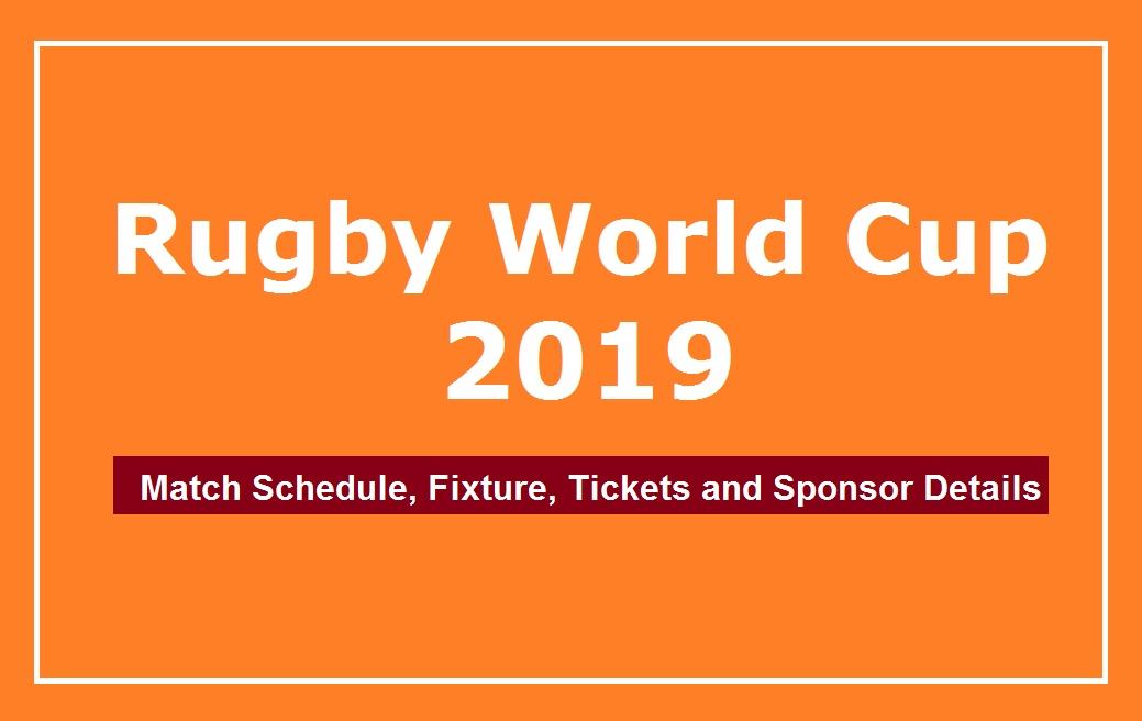 rugby world cup 2019 tickets, schedule fixtures timings