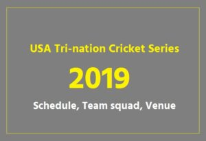 2019 United States Tri-Nation Series Schedule
