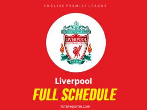 Liverpool Schedule for EPL – Premier League 2019-20 Season