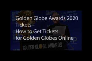 Golden Globes Tickets
