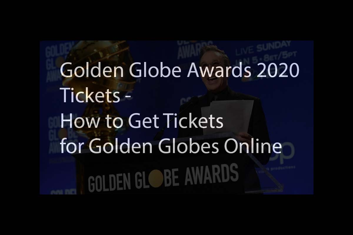 Golden Globes Tickets