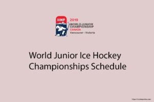 2019 World Junior Ice Hockey Championships Schedule