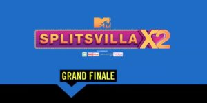Splitsvilla X2 Grand Finale